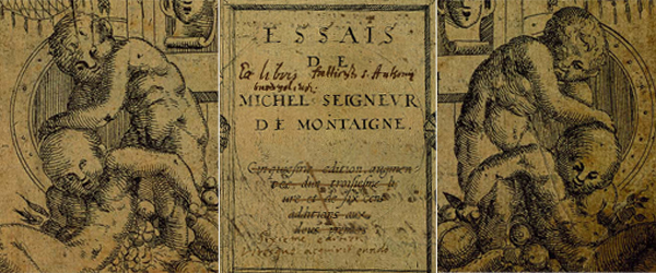 essay daily talk about the essay eric le sort of on  details from the title page of essais paris 1588 villey edition michel eyquem de montaigne